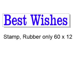 Best Wishes 60 x 12mm   Rubber stamp, rubber only,