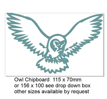 Owl/Bird  Chipboard  115 x 70mm or 156 x 100,Min buy 3  see drop