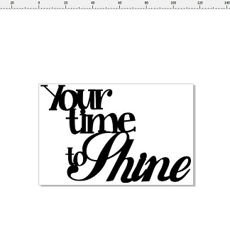 Your time to shine  min buy 3